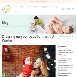 Dressing up your baby for the first Winter