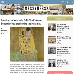 Dressing the Woman in Gold: The Unknown Bohemian Designer behind the Paintings