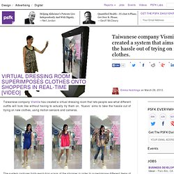 Virtual Dressing Room Superimposes Clothes Onto Shoppers In Real-Time [Video]