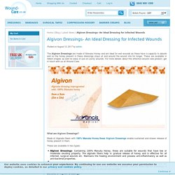 Algivon Dressings- An Ideal Dressing for Infected Wounds