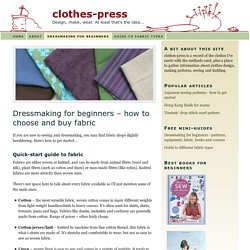 Dressmaking for beginners – how to choose and buy fabric