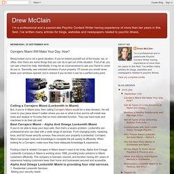 Drew McClain: Cerrajero Miami Will Make Your Day, How?