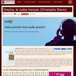 Dreyfus, le Judas français (Christophe Stener)