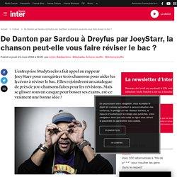 De Danton par Sardou à Dreyfus par JoeyStarr, la chanson peut-elle vous faire réviser le bac ?