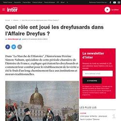 Quel rôle ont joué les dreyfusards dans l'Affaire Dreyfus?