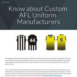Know about Custom AFL Uniform Manufacturers