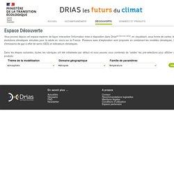 Drias, Les futurs du climat - Découverte