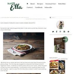 Sun-Dried Tomato and Corn Farro Risotto - Naturally Ella