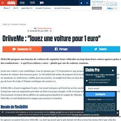"""DriiveMe : """"louez une voiture pour 1 euro"""""""