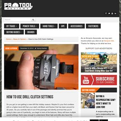 How to Use Drill Clutch Settings