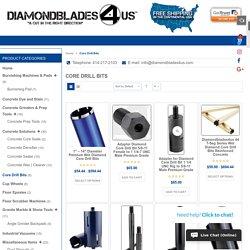 Core Drill Bits, Diamond Core Drill Bits, Concrete Drills