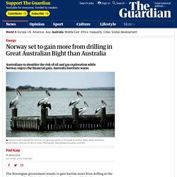 Norway set to gain more from drilling in Great Australian Bight than Australia