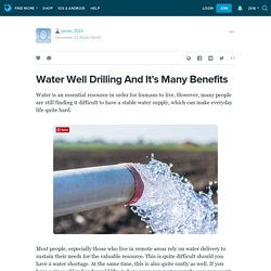 Water Well Drilling And It's Many Benefits : james_0123 — LiveJournal