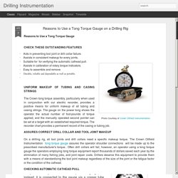 Drilling Instrumentation: Reasons to Use a Tong Torque Gauge on a Drilling Rig