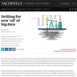 Drilling for new 'oil' of big data
