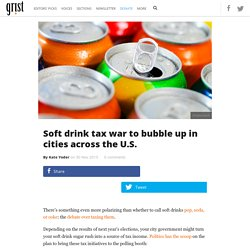 Soft drink tax war to bubble up in cities across the U.S.