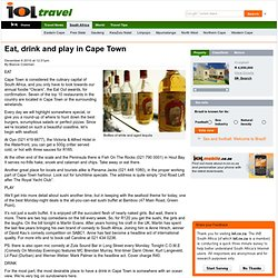 Eat, drink and play in Cape Town - Western Cape - IOL | Breaking News | South Africa News | World News | Sport | Business | Entertainment | IOL.co.za