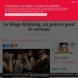 Le binge drinking, un poison pour le cerveau