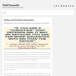 Eating and Drinking Damnation ~ Todd Tomasella