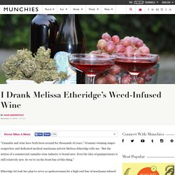 Drinking Melissa Etheridge's Marijuana-Infused Wine