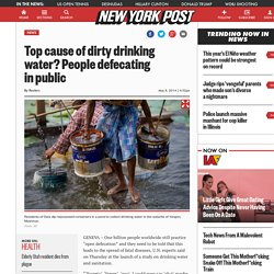 Top cause of dirty drinking water? People defecating in public