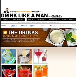 The Drinks Every Man Should Know | Mens Health - StumbleUpon