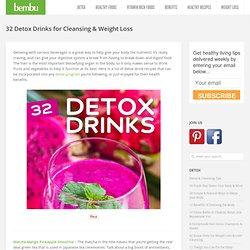32 Detox Drinks & Recipes for Cleansing & Weight Loss