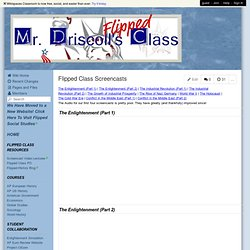 Mr. Driscoll's Class Wiki - Flipped Class Screencasts
