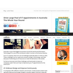 Drive Large Pool of IT Appointments in Australia The Whole Year Round