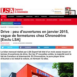 Drive : peu d'ouvertures en janvier 2015,...