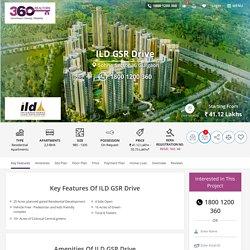 ILD GSR Drive Sector 36 Sohna Gurgaon By ILD Group