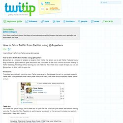 How to Drive Traffic from Twitter using @Anywhere