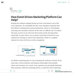 How Event-Driven Marketing Platform Can Help?