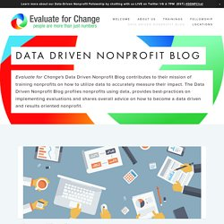 Data Driven Nonprofit Blog — Evaluate for Change