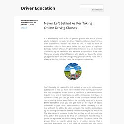 Never Left Behind As Per Taking Online Driving Classes