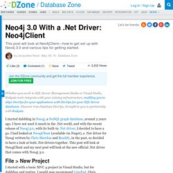 Neo4j 3.0 With a .Net Driver: Neo4jClient - DZone Database