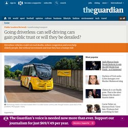Going driverless: can self-driving cars gain public trust or will they be derailed?