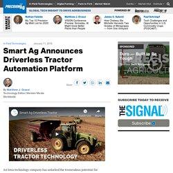 Smart Ag Announces Driverless Tractor Automation Platform - PrecisionAg