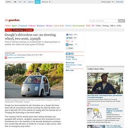 Google's driverless car: no steering wheel, two seats, 25mph