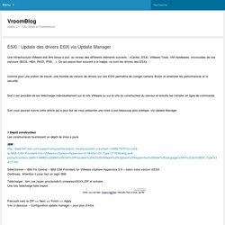 ESXi : Update Des Drivers ESXi Via Update Manager
