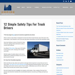 12 Simple Safety Tips For Truck Drivers - Empire Workforce Solutions