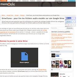 DriveTunes : pour lire les fichiers audio stockés sur son Google Drive