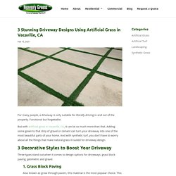 3 Ways to Design Your Driveway Using Artificial Grass in Vacaville, CA