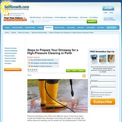 Steps to Prepare Your Driveway for a High-Pressure Cleaning in Perth