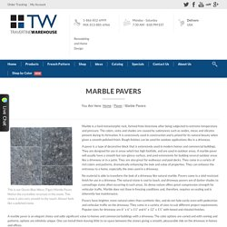 Travertine Warehouse - High Quality Marble Pavers