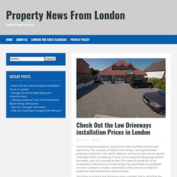 Check Out the Low Driveways installation Prices in London