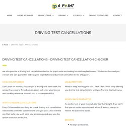 DRIVING TEST CANCELLATIONS - 6 Point