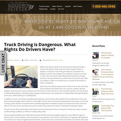 Truck Driving is Dangerous. What Rights Do Drivers Have?