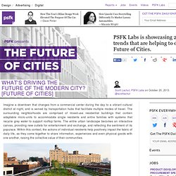 What's Driving The Future Of The Modern City? [Future of Cities]