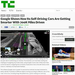 Google Shows How Its Self-Driving Cars Are Getting Smarter With 700K Miles Driven